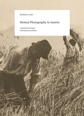 Contributions to a History of Photography in Austria (volume 10)